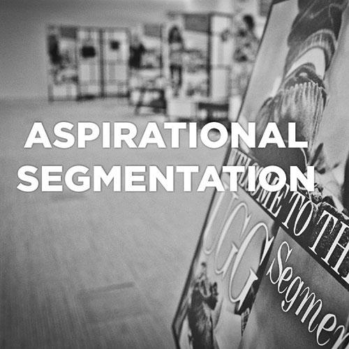 Market Research - Aspirational Segmentation