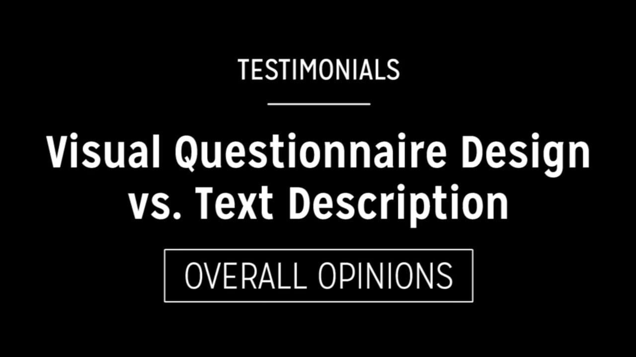 Visual Questionnaire Design vs. Text Description