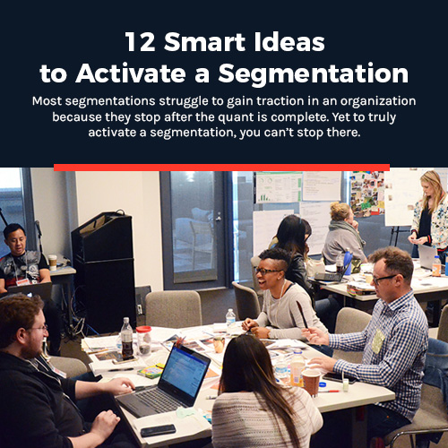 12 Smart Ideas to Activate a Segmentation